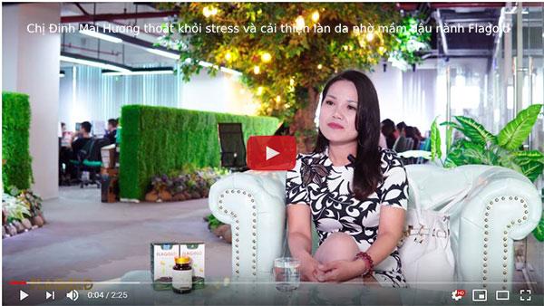 Chị Đinh Mai Hương cải thiện strees và mất ngủ nhờ FlaGold- nano mầm đậu nành