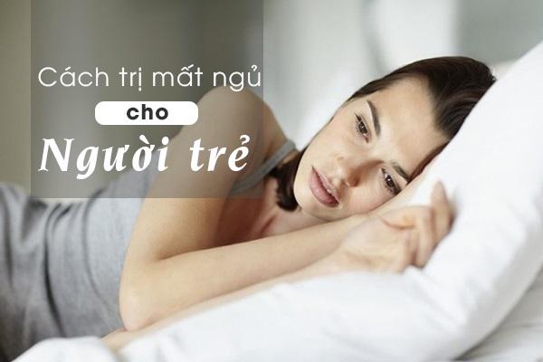 [BẬT MÍ] cách trị mất ngủ cho người trẻ hiệu quả đến bất ngờ
